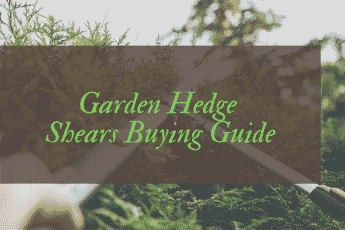 Best Garden Hedge Shears Reviews UK
