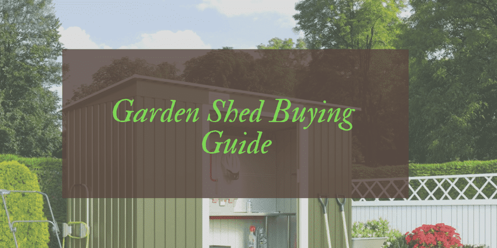 Best Garden Shed Reviews UK