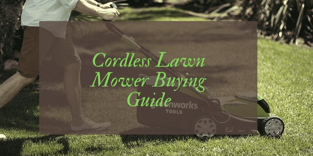 Best Cordless Lawn Mower Reviews UK