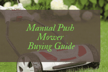 Best Manual Push Lawn Mower Reviews UK