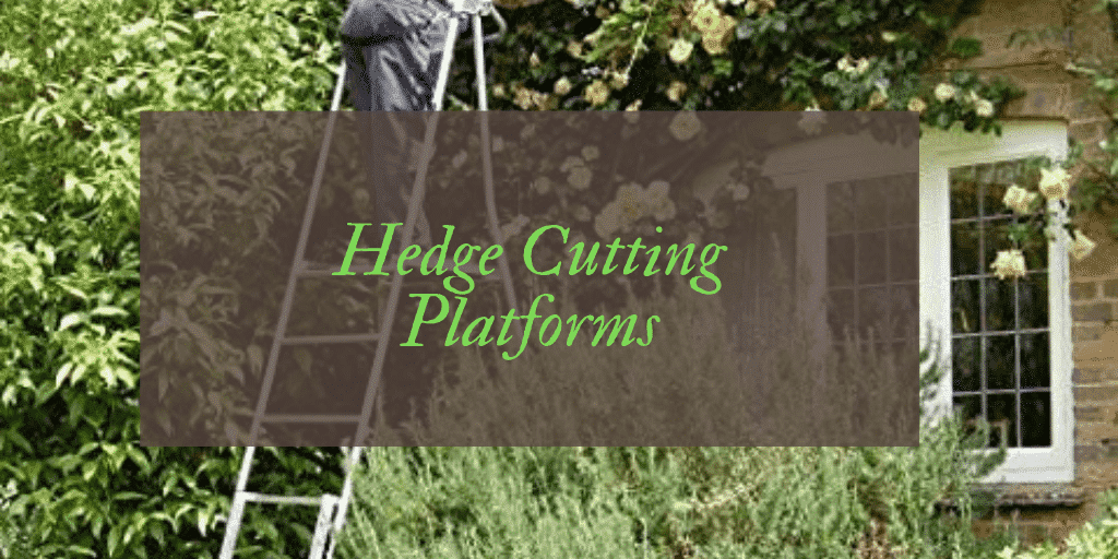Best Hedge Cutting Platforms