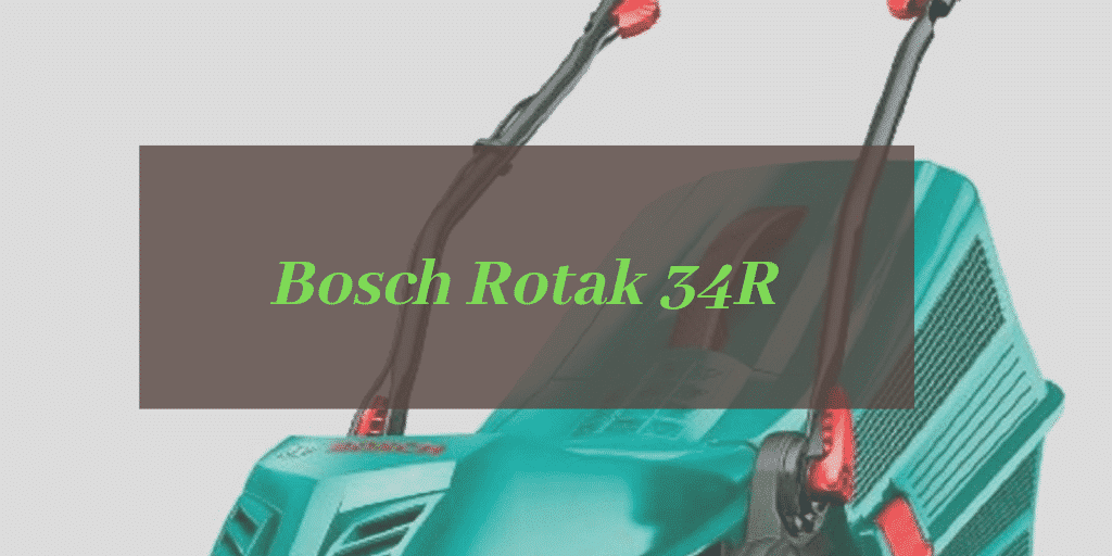 Bosch Rotak 34R Review