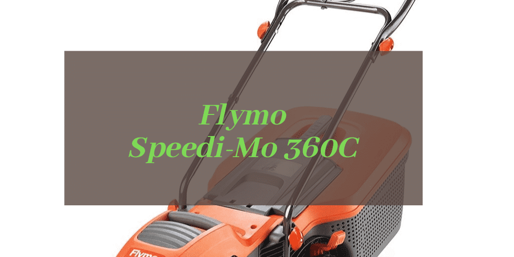 Flymo Speedi-Mo 360C Review