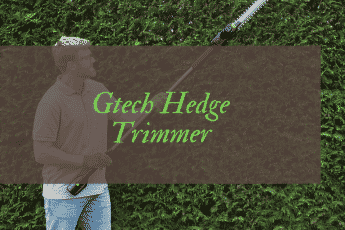 Gtech Hedge Trimmer HT3.0 Review