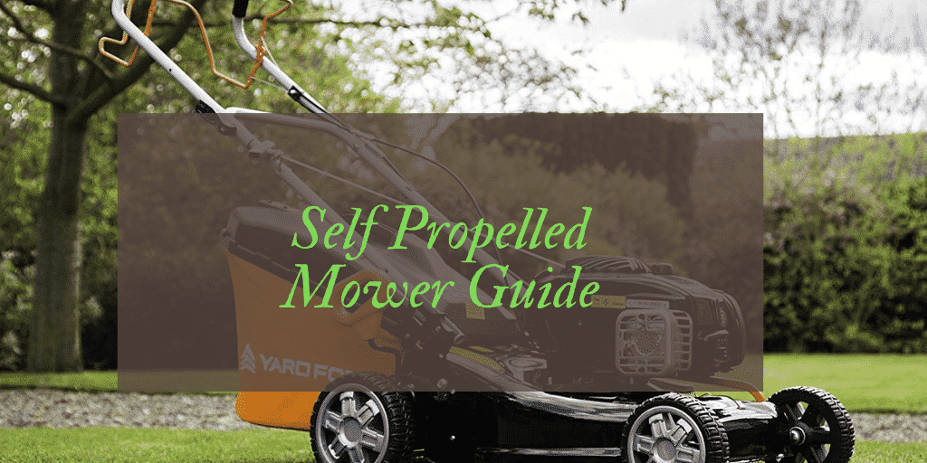 best self propelled petrol lawn mowers