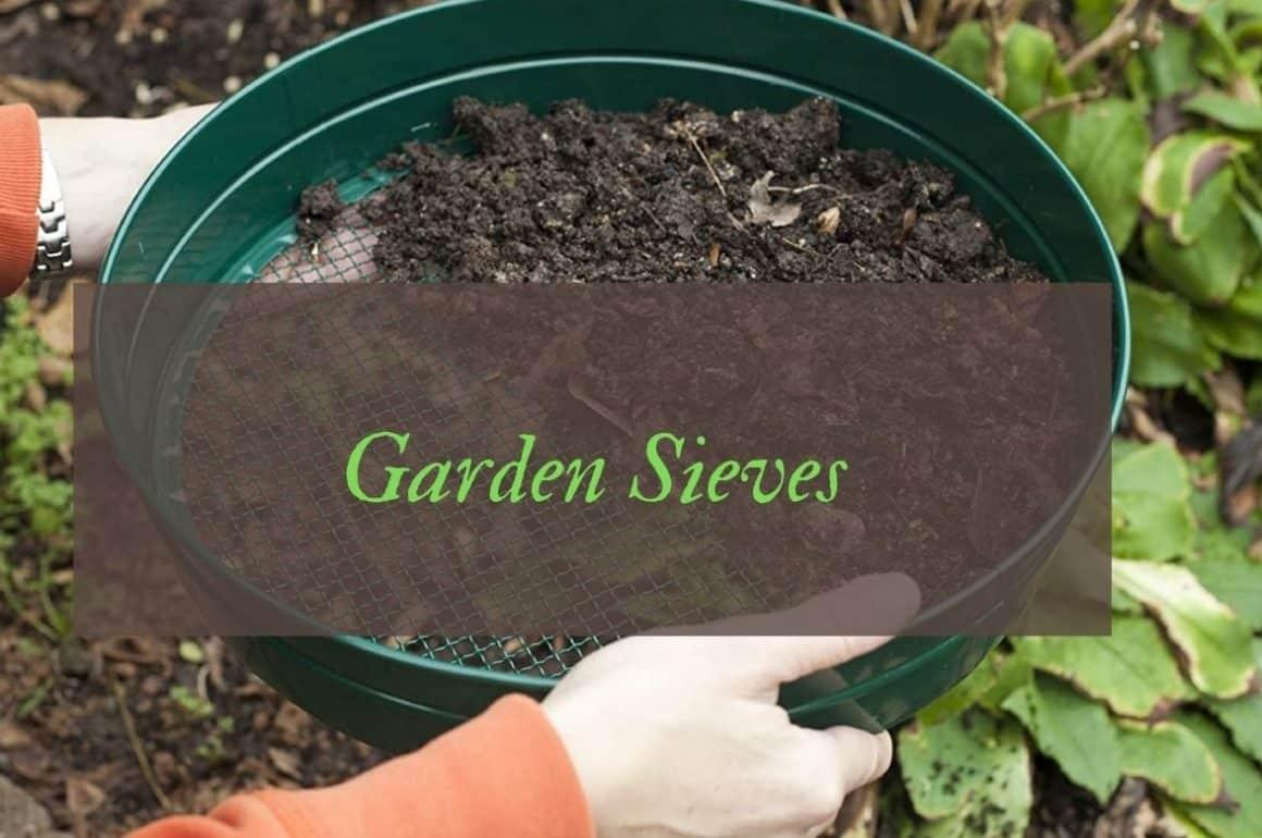 Best Garden Sieves