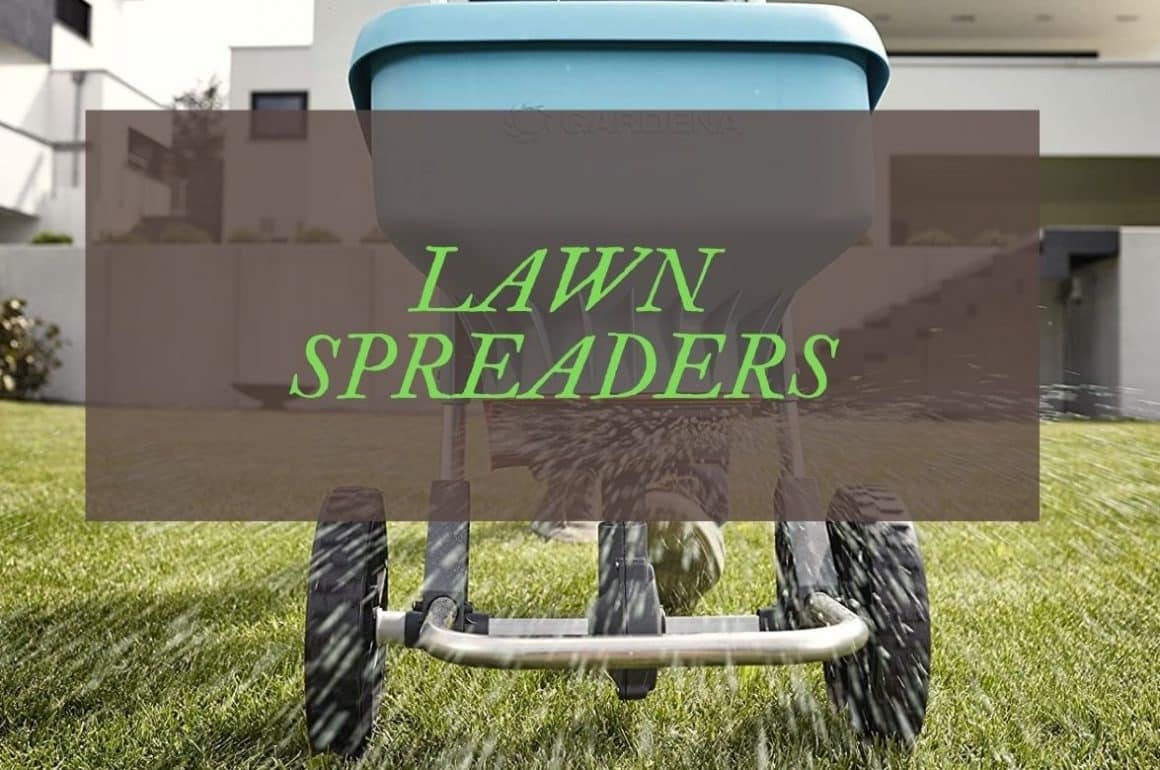 Best Lawn Spreaders Reviews UK