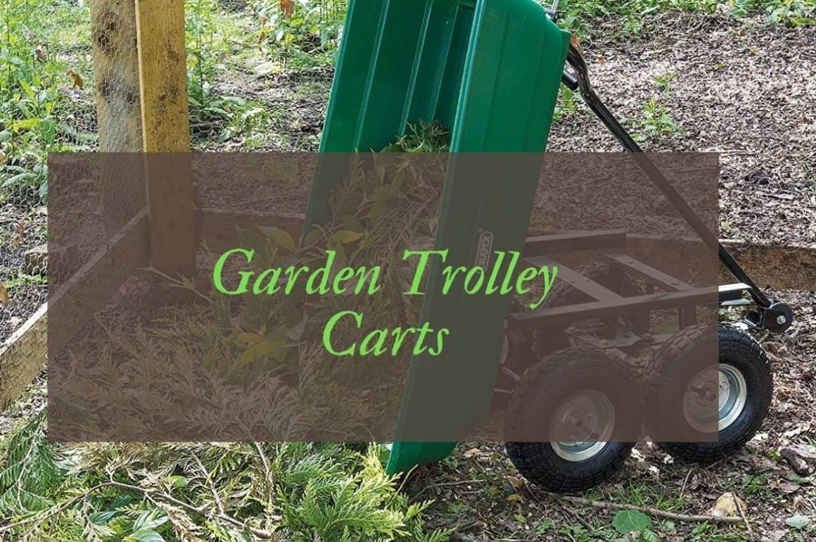 Best Garden Carts & Trolleys