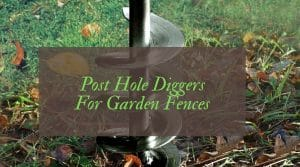 Best post hole diggers reviews UK